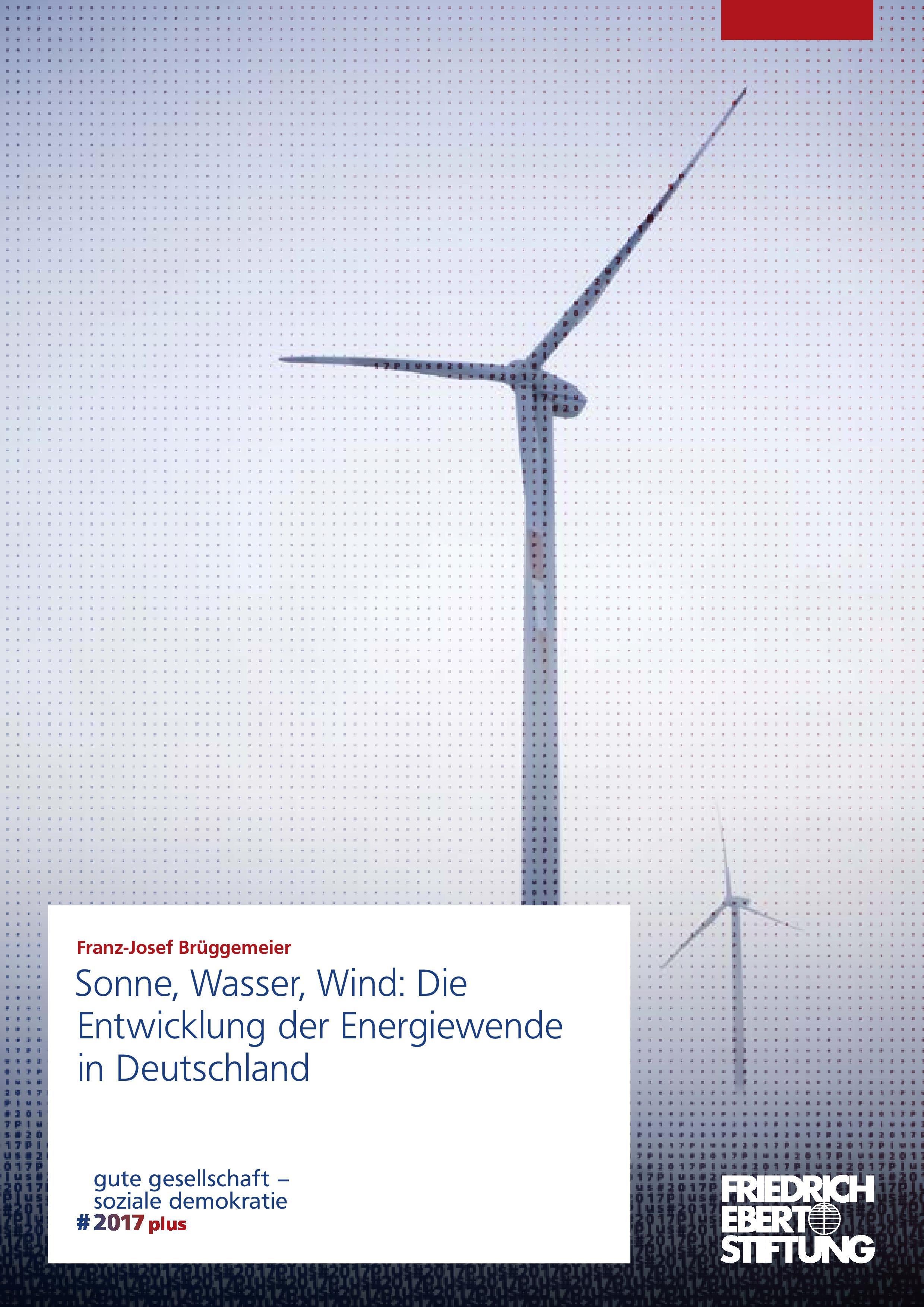 sonne, wasser, wind: die entwicklung der energiewende in deutschland
